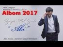 Uzeyir Mehdizade Abi 2017 ALBOM Hit