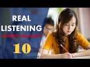 Real IELTS Listening Test 10 with answers and cripts