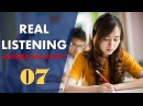 Real IELTS Listening Test 07 with answers and cripts