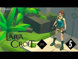 Let`s Play Lara Croft GO ▲5▲ Лабиринт духов