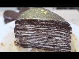 Блинный Шоколадный Торт.  Crepe Chocolate Cake