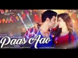 Armaan Malik & Prakriti Kakar - Paas Aao
