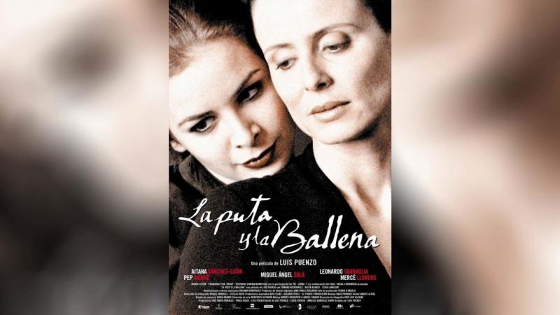 Шлюха и Кит (2004) | La puta y la ballena