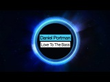 Daniel Portman - Love To The Bass Minimal Techno