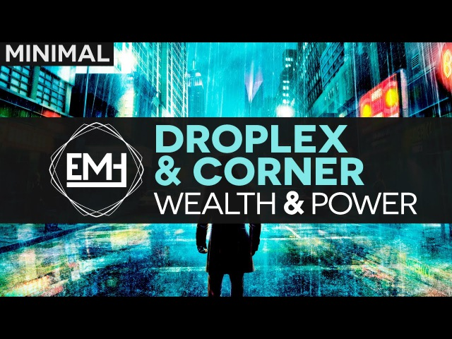 Droplex Corner Wealth Power Original Mix