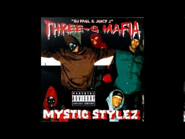 Triple Six Mafia - Mystic Stylez [Full Album]