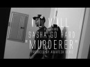 I.L Will ft. Sasha Go Hard MURDERER OFFICIAL VIDEO Shot by @APJFILMS