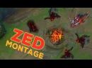 Zed Montage Ep 49 - Gods of Zed - League of Legends [LOLPlayVN]