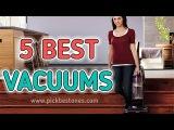Best Vacuum Cleaner 2017, Vacuum Cleaner Reviews