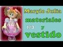 Muñeca MARYLO JULIA , matriales y vestido , video-283