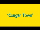 Город Хищниц - Cougar Town