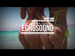 MC Bin Laden - Aham, Pode Pá (Carlos Adão Remix) - YouTube