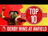 Top 10 | The best goals, games and wins in the Merseyside Derby at Anfield