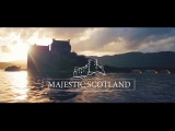 MAJESTIC SCOTLAND - A tour of the Scottish Highlands by Drone ( DJI Inspire 2 , Mavic, Phantom 4)