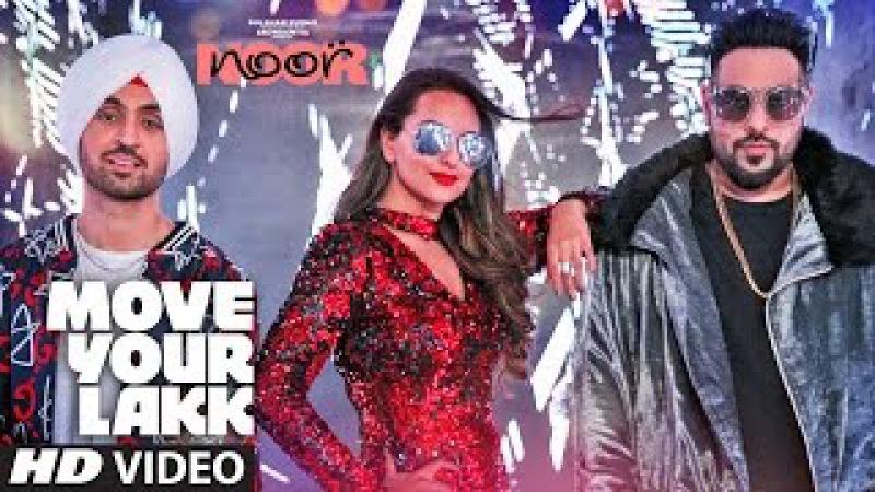 Move Your Lakk Video Song | Noor | Sonakshi Sinha Diljit Dosanjh, Badshah | T-Series