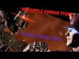 [SFM] FNAF - our little horror story techno cinema remix