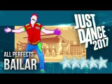Just Dance 2017 Bailar by Deorro ft. Elvis Crespo - 5 stars
