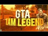 Обзор Мода GTA I AM LEGEND