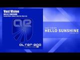 Vast Vision - Hello Sunshine Trance