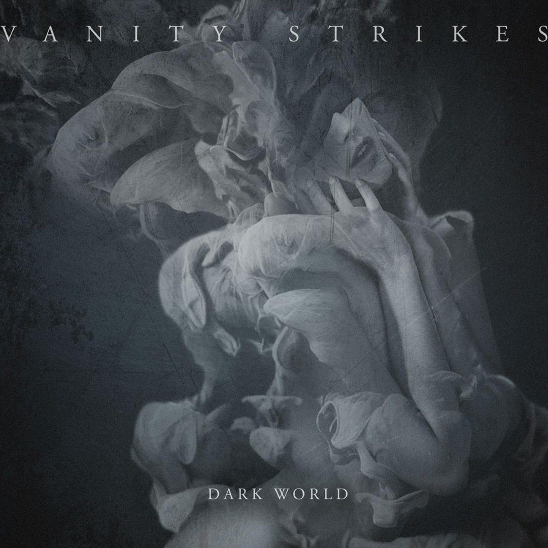 Vanity Strikes - Dark World (2017)