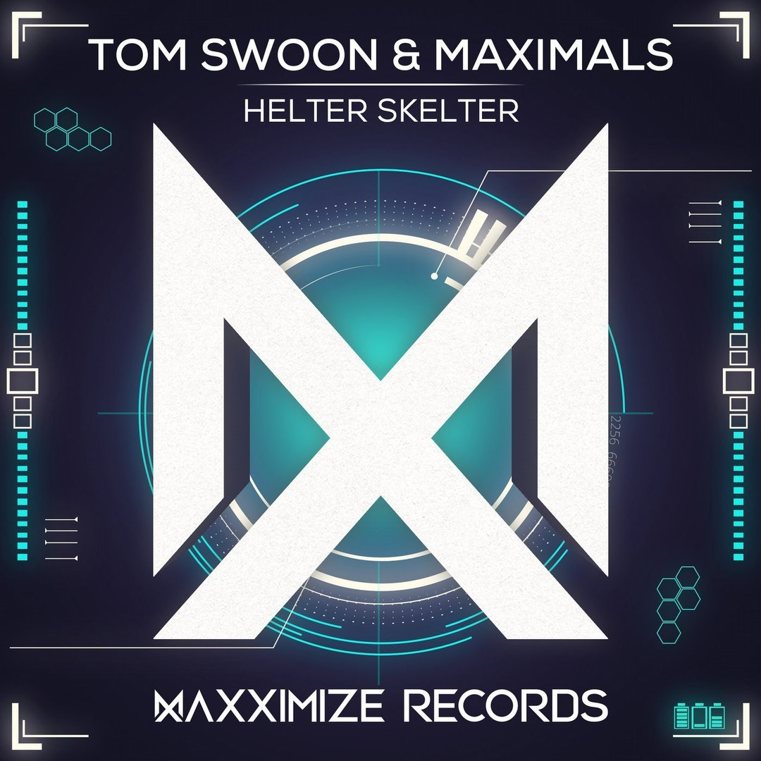 Tom Swoon & Maximals–Helter Skelter (Extended Mix)