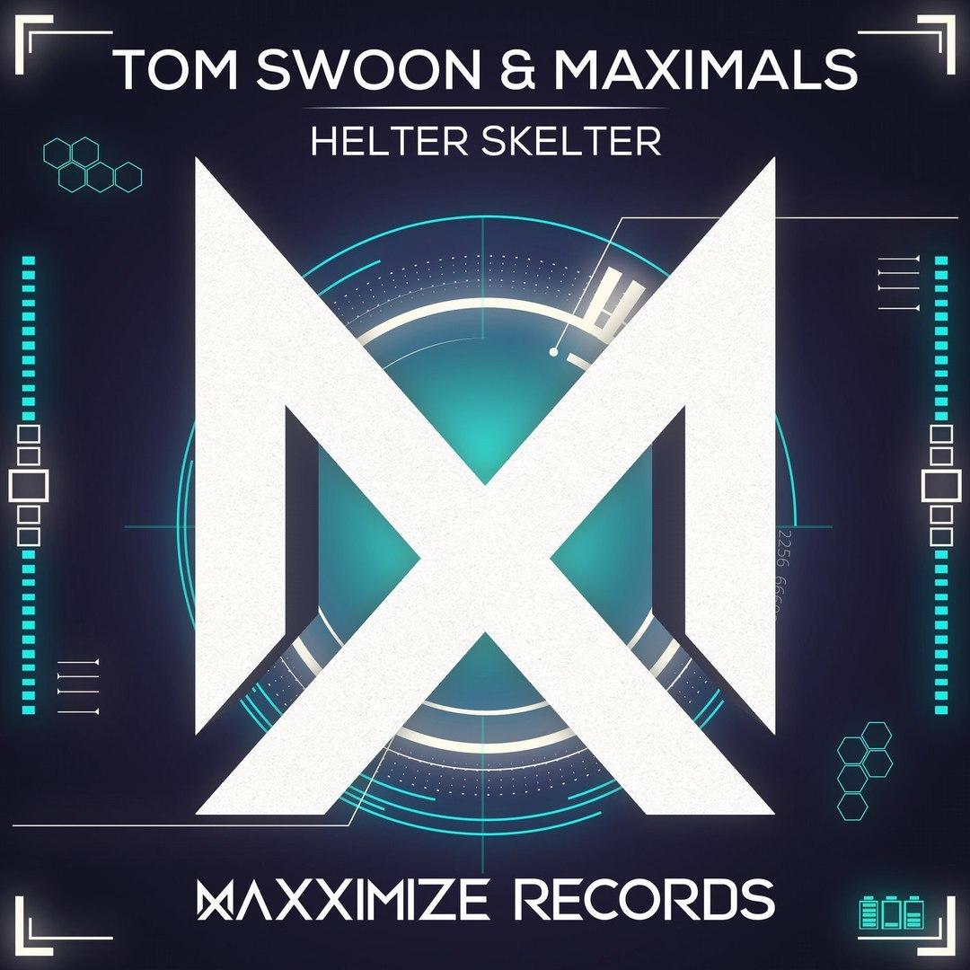 Tom Swoon & Maximals–Helter Skelter (Extended Mix) скачать бесплатно и слушать онлайн