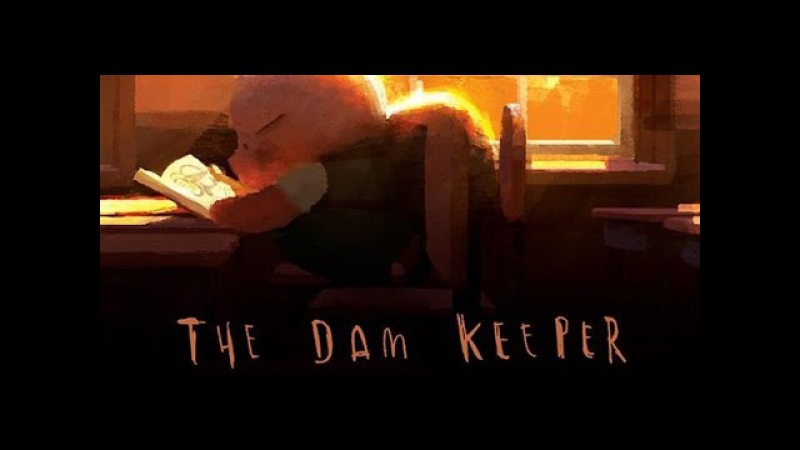 The Dam Keeper - An Animated film