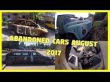 Urban Exploring Abandoned Cars and Trucks in Yards Compilation August 2017. Lost Vehicles