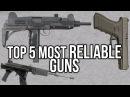Top 5 Most Reliable Guns | TFBTV