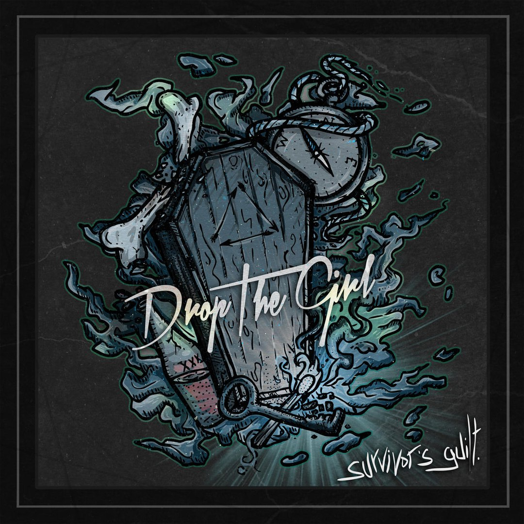 Drop The Girl - Survivor's Guilt [EP] (2017)