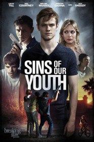 Грехи молодости нашей / Sins of Our Youth (2014)