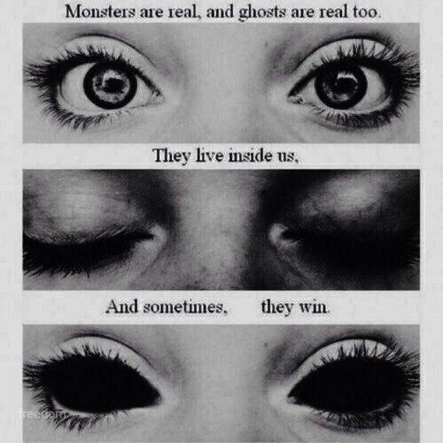 Монстры реальны, и призраки тоже.Они живут внутри нас, и иногда, они