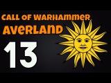 Call of Warhammer Averland Episode 13