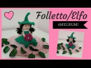 Folletto/Elfo AMIGURUMI - Crochet a Elf (English subtitles)