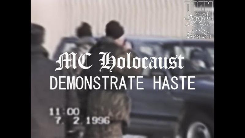 MC HOLOCAUST - DEMONSTRATE HASTE (PROD. DJ AKOZA)