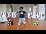 Zumba Fitness Amores Bachata (Dj Yoyo Sanchez)