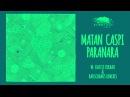 Matan Capsi - Paranara Rauschhaus Remix Eleatics Records