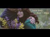 Love story Azat + Aliya | studio Timefilm