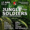 Jungle Soldiers 17/03@Griboedov Club