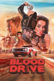Кровавая гонка / Blood Drive (Сериал 2017)