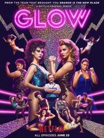Блеск / GLOW (Сериал 2017)