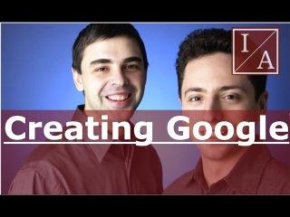 Billionaire Larry Page & Sergey Brin: Creating Google (Interview)