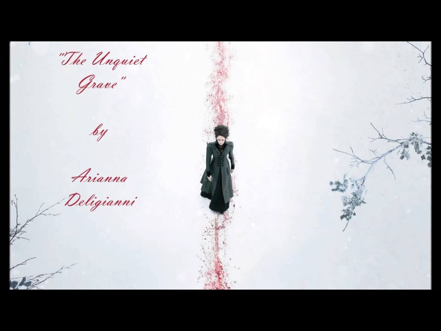 The Unquiet Grave - Penny Dreadful (cover)
