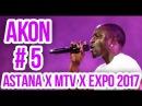AKON - Sorry, Blame It On Me (5/6) | MTV Presents EXPO Astana 2017 In Kazakhstan