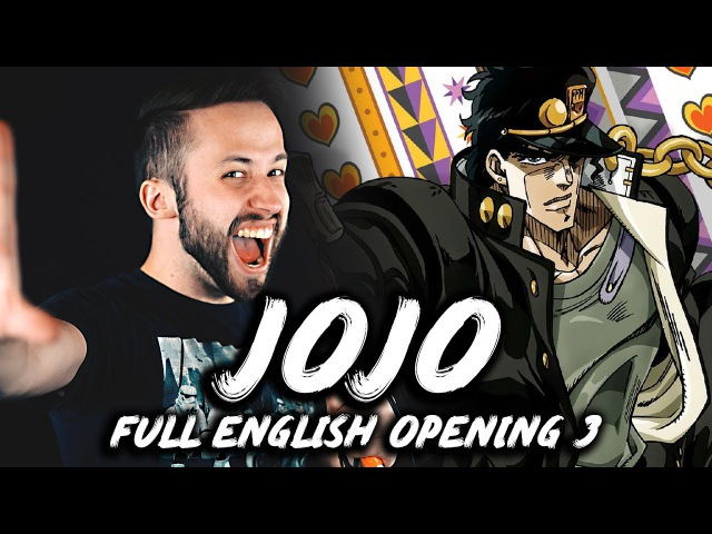 STAND PROUD (full version) - Jojo's Bizarre Adventure ENGLISH OP 3