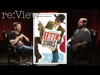 True Stories - re:View