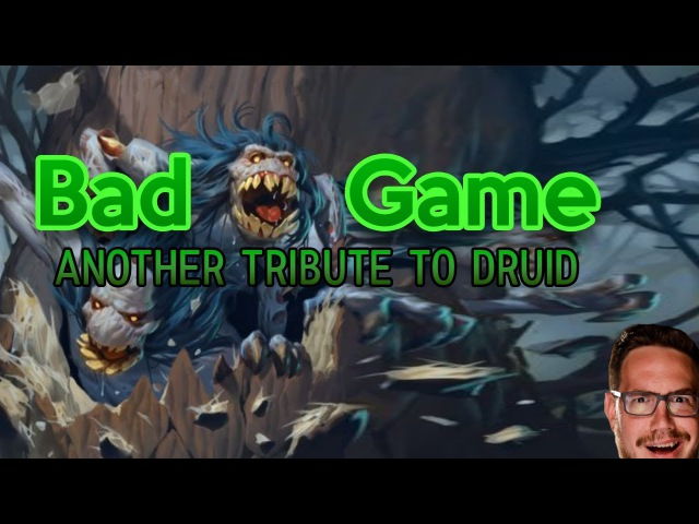 [HS] Bad Game - A Tribute to Jade Druid
