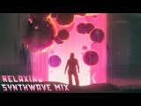 Synthwave ► Best of Relaxing Music Mix