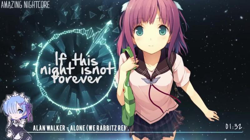 ✪「Nightcore」→ Alan Walker - Alone -- ✔ Trap Remix ✗ Cover