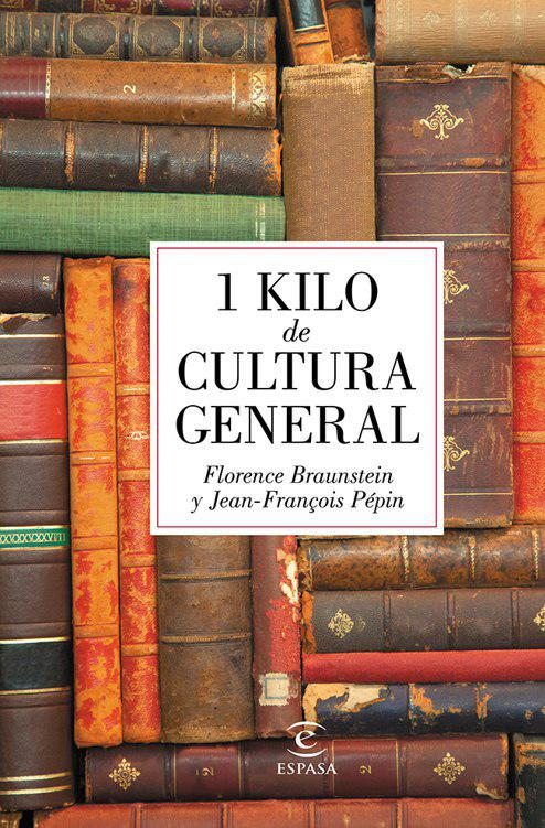 1 kilo de cultura general - Forence Braunstein.epub  BeUInk28qwQ